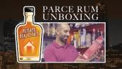 Parce Unboxing - Rum and Real Estate