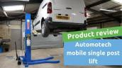 Review of the Automotech AS-7251 mobile single post vehicle lift