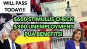 TODAY! $600 Second Stimulus Check \u0026 $300 Unemployment Benefits Extension Update | PUA Package Bill