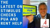 Here is the latest on Stimulus Checks, Unemployment and Rental Assistance