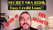 Secret SBA Disaster Loan Application - EIDL Grant How To Apply  150k- Economic Injury Disaster Loan