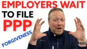 PPP Loan Forgiveness for Employers Eligible for ERTC [Employee Retention Tax Credit] PPP Forgiveness