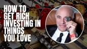 How to Get Rich Investing in Things You LOVE | Ask Mr. Wonderful Shark Tank