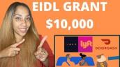 $10,000 EDIL Grant Jan 17 ,2021! Low income, Lyft,Uber  \u0026 Gig workers 1st!!