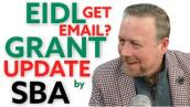 EIDL Grant Update: SBA Emails Targeted EIDL Advance SBA FAQ [2/1] How to Apply for New EIDL Grant.